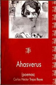 Carlos Héctor Trejos Reyes, Ahasverus