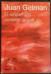 Juan Gelman, El emperrado corazón amora - Página 12 (2011)
