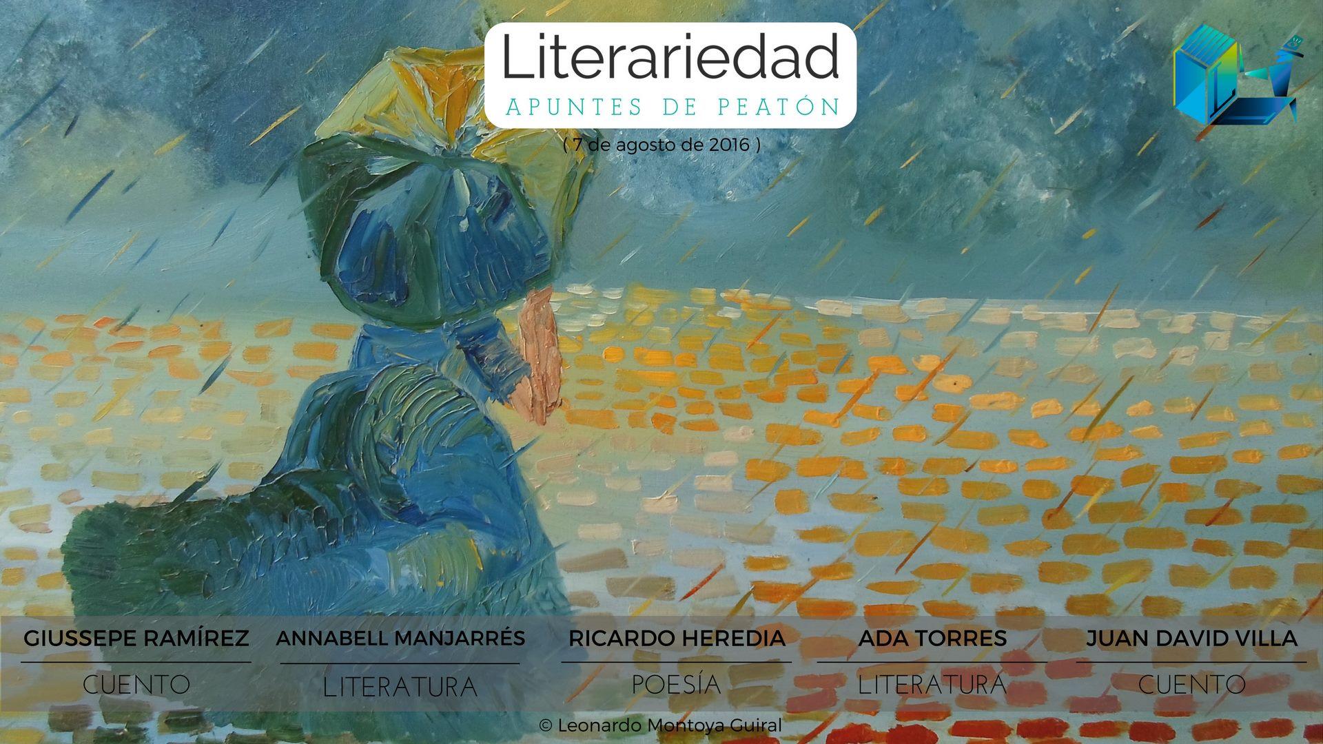 Edición del 7 de agosto de 2016 en Literariedad